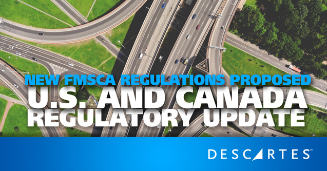 New FMSCA Regulations proposed for US and Canada