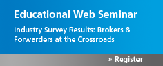 Web Seminar: Brokers and Freight Forwarders at the Crossroads