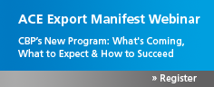 Export Manifest: What's Coming, What to Expect & How to Succeed