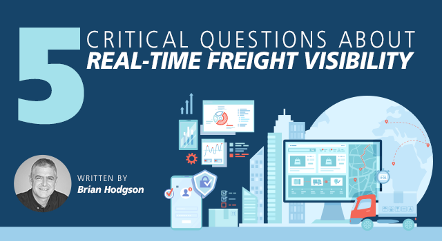 5 Critical Questions About Real-time Freight Visibility