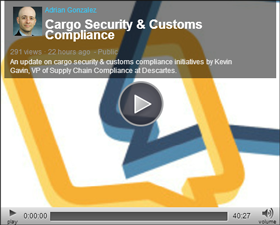 Talking Logistics Video | Updates on Cargo Security and Customs Compliance